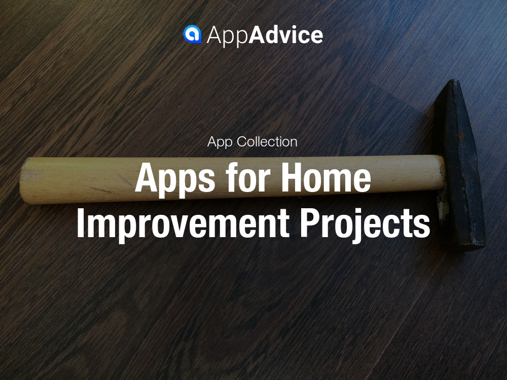 Apps for home improvement for Apps for home remodeling