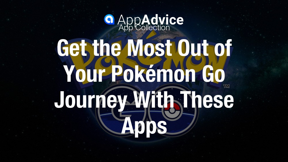 Best iOS Companion Apps for Pokémon Go