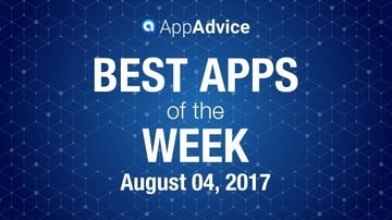 Best Apps of the Week for August 4, 2017