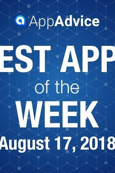 Best Apps of the Week August 17, 2018