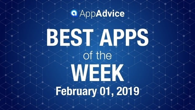 Best Apps of the Week February 1, 2019