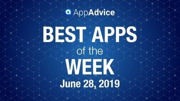 Best Apps of the Week June 28, 2019