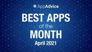 Best Apps of the Month April 2021