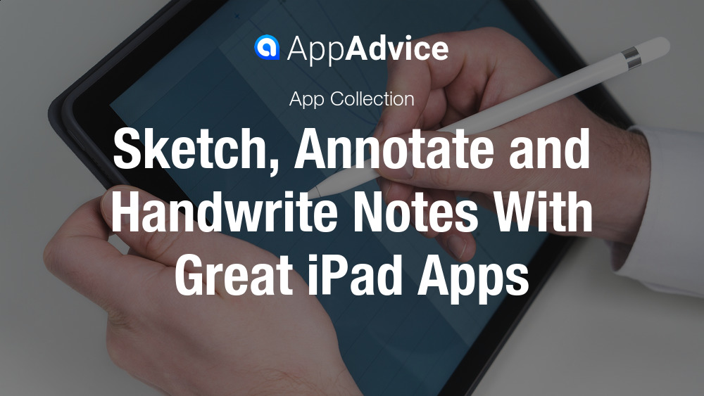 Sketch, Annotation, Handwriting Apps For iPad