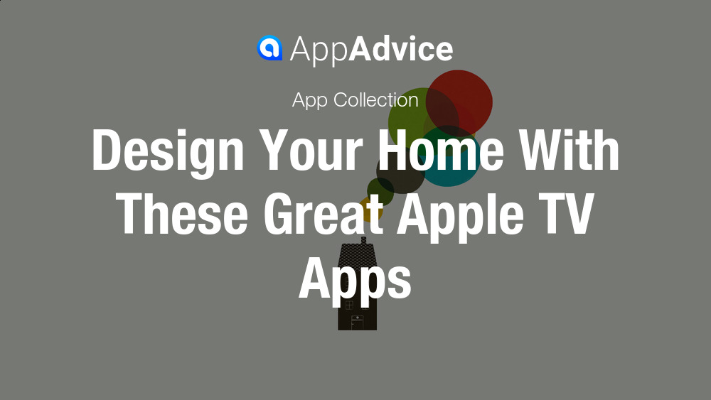 Best apple tv apps to design your home Design your house app